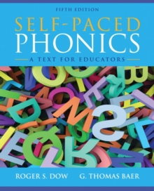 Self-Paced Phonics : A Text for Educators, Paperback / softback Book