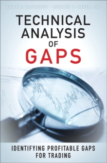 Technical Analysis of Gaps : Identifying Profitable Gaps for Trading, Hardback Book