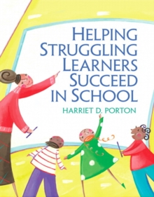 Helping Struggling Learners Succeed in School, Paperback / softback Book