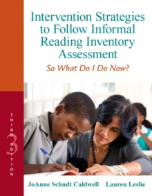 Intervention Strategies to Follow Informal Reading Inventory Assessment : So What Do I Do Now?, Mixed media product Book