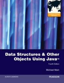 Data Structures and Other Objects Using Java : International Edition, Paperback / softback Book