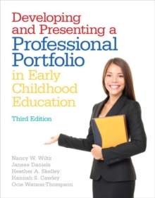 Developing and Presenting a Professional Portfolio in Early Childhood Education, Paperback Book