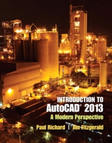 Introduction to AutoCAD 2013 : A Modern Perspective, Paperback / softback Book