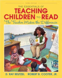 The Essentials of Teaching Children to Read : The Teacher Makes the Difference, Paperback / softback Book