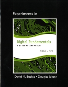 Lab Manual for Digital Fundamentals : A Systems Approach, Paperback / softback Book