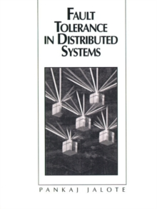 Fault Tolerance in Distributed Systems, Paperback Book