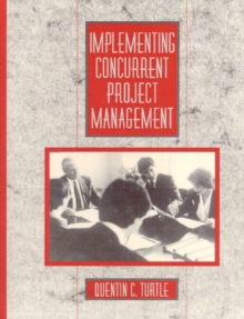 Implementing Concurrent Project Management, Paperback / softback Book