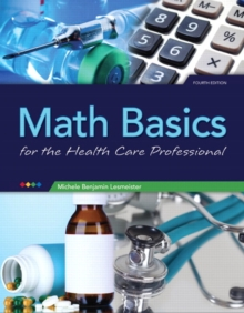 Math Basics for Health Care Professionals, Paperback / softback Book