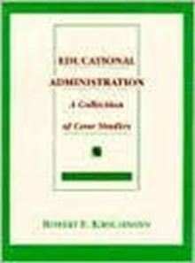Educational Administration : A Collection of Case Studies, Paperback Book