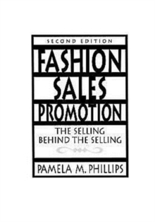 Fashion Sales Promotion : The Selling Behind the Selling, Paperback Book