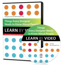 Things Every Designer Needs to Know About People : Learn by Video, DVD-ROM Book