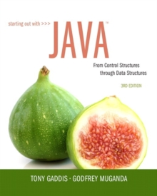 Starting Out with Java : From Control Structures through Data Structures, Paperback / softback Book