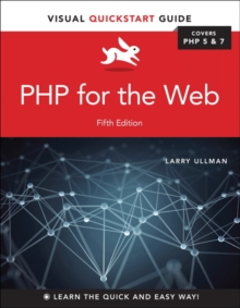 PHP for the Web : Visual QuickStart Guide, Paperback / softback Book