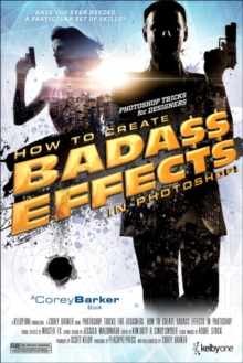 Photoshop Tricks for Designers : How to Create Bada$$ Effects in Photoshop, Paperback Book