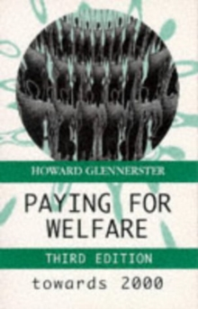 Paying for Welfare : Towards 2000, Paperback Book