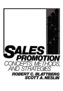 Sales Promotion : Concepts, Methods, and Strategies, Paperback Book