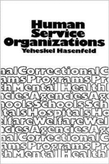 Human Service Organizations, Paperback Book
