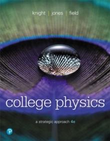College Physics : A Strategic Approach