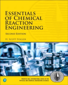 Essentials of Chemical Reaction Engineering, Paperback Book
