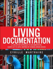Living Documentation, Hardback Book