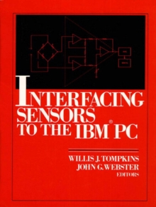 Interfacing Sensors to the IBM-PC, Paperback / softback Book