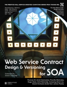 Web Service Contract Design and Versioning for SOA (paperback), Paperback / softback Book