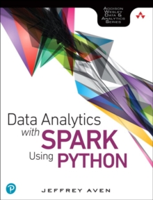 Data Analytics with Spark Using Python, Hardback Book