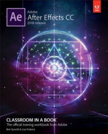 Adobe After Effects CC Classroom in a Book (2018 release), Paperback / softback Book