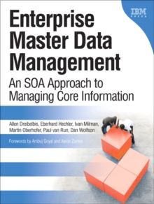 Enterprise Master Data Management (Paperback) : An SOA Approach to Managing Core Information, Paperback / softback Book