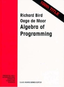 The Algebra of Programming, Paperback Book