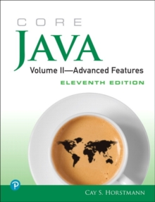 Core Java, Volume II--Advanced Features, Paperback / softback Book