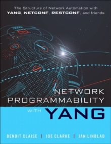 Network Programmability with YANG : Data Modeling-driven Management with YANG, Hardback Book