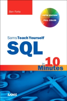 SQL in 10 Minutes a Day, Sams Teach Yourself, Paperback / softback Book