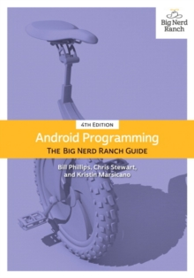 Android Programming : The Big Nerd Ranch Guide, Hardback Book