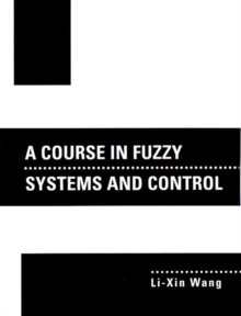 A Course In Fuzzy Systems and Control, Paperback / softback Book