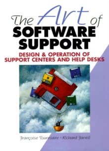The Art of Software Support, Paperback Book
