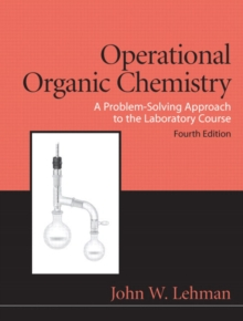 Operational Organic Chemistry, Hardback Book