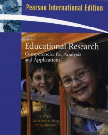 Educational Research : Competencies for Analysis and Applications International Version, Paperback Book