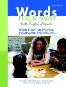 Words Their Way with English Learners : Word Study for Phonics, Vocabulary, and Spelling, Mixed media product Book