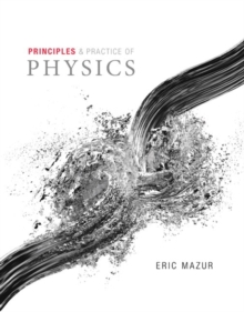 Principles & Practice of Physics Plus MasteringPhysics with eText -- Access Card Package, Mixed media product Book