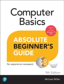 Computer Basics Absolute Beginner's Guide, Windows 10 Edition, Paperback / softback Book