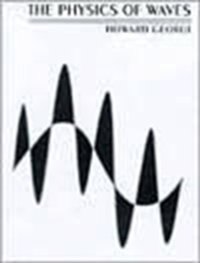 The Physics of Waves, Paperback Book