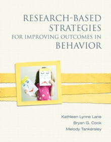 Research-Based Strategies for Improving Outcomes in Behavior, Paperback Book