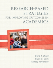 Research-Based Strategies for Improving Outcomes in Academics, Paperback / softback Book