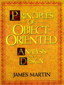 Principles of Object-Oriented Analysis and Design, Paperback Book