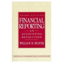 Financial Reporting : An Accounting Revolution, Paperback Book
