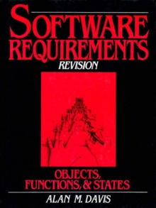 Software Requirements : Objects, Functions and States (Revised Edition), Paperback / softback Book