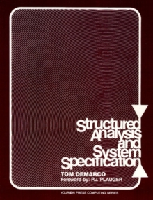 Structured Analysis and System Specification, Paperback Book