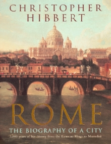 Rome : The Biography of a City, Paperback Book