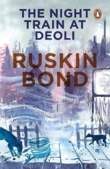 """The Night Train at Deoli and Other Stories, Paperback Book"